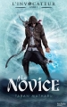 Couverture L'invocateur, tome 1 : Novice / Le novice Editions Hachette 2016