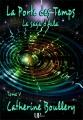 Couverture La Saga d'Aila, tome 5 : La Porte des Temps Editions UPblisher (Fantasy, science-fiction) 2016
