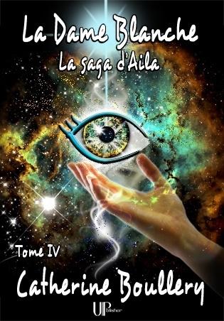Couverture La saga d'Aila, tome 4 : La dame blanche