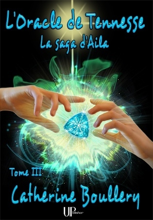 Couverture La saga d'Aila, tome 3 : L'Oracle de Tennesse