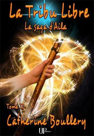 Couverture La saga d'Aila, tome 2 : La Tribu Libre