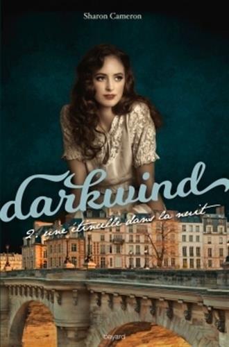 Couverture Darkwind, tome 2 : Une étincelle dans la nuit
