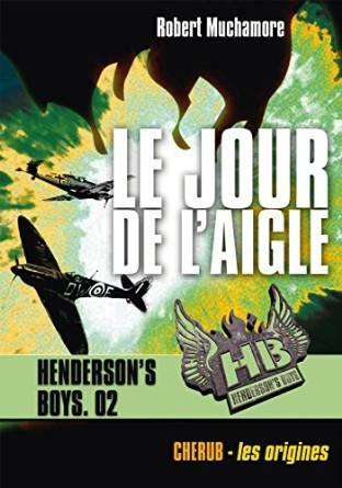Couverture Henderson's boys, tome 2 : Le jour de l'aigle