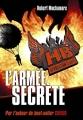 Couverture Henderson's Boys, tome 3 : L'armée secrète Editions Casterman (Jeunesse) 2011