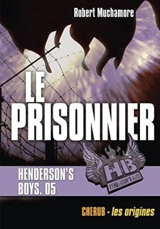 Couverture Henderson's Boys, tome 5 : Le prisonnier