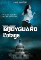 Couverture Bodyguard, tome 1 : L'otage Editions Casterman (Jeunesse) 2015