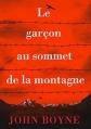 Couverture Le garçon au sommet de la montagne Editions Gallimard  2016