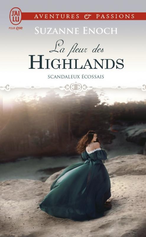 Couverture Scandaleux écossais, tome 3 : La fleur des Highlands