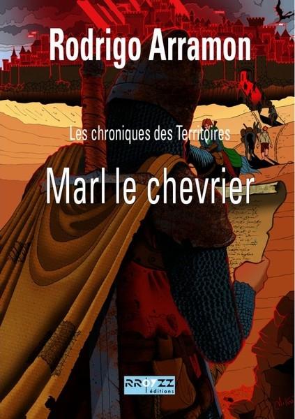 Couverture Chroniques des Territoires, tome 1 : Marl le Chevrier