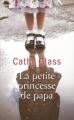 Couverture La petite princesse de papa Editions France Loisirs 2016