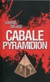 Couverture Cabale pyramidion Editions France Loisirs 2016