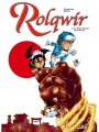 Couverture Rolqwir, tome 2 : Le Plus Grand des Héros Editions Soleil 2014