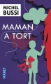 Couverture Maman a tort Editions Pocket 2016
