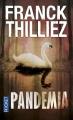 Couverture Franck Sharko & Lucie Hennebelle, tome 5 : Pandemia Editions Pocket (Thriller) 2016