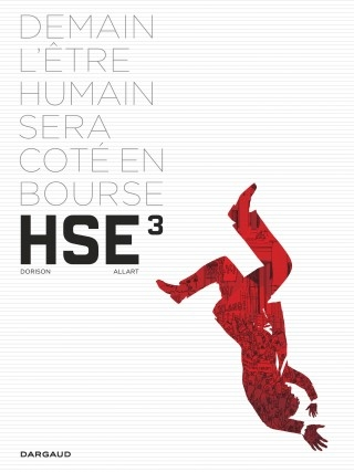 Couverture HSE, Human Stock Exchange, tome 3