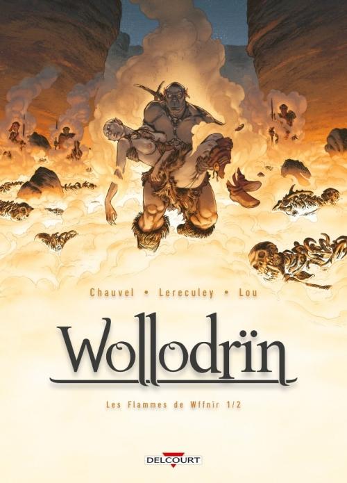 Couverture Wollodrïn, tome 07 : Mes flammes de Wffnir, partie 1