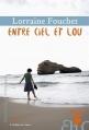 Couverture Entre ciel et Lou Editions Héloïse d'Ormesson 2016