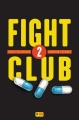 Couverture Fight Club, tome 2 Editions Super 8 2016