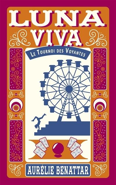 Couverture Luna viva : le tournoi des voyantes