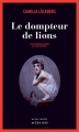 Couverture Le dompteur de lions Editions Actes Sud (Actes noirs) 2016