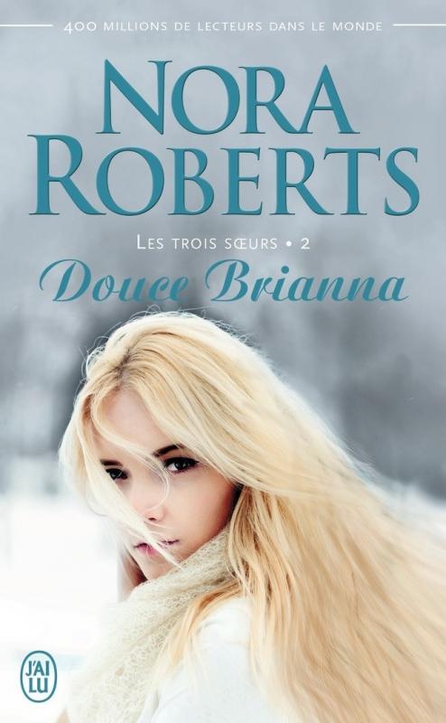 Couverture Les Trois soeurs, tome 2 : Douce Brianna