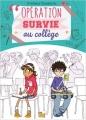 Couverture Opération survie au collège, tome 1 Editions Jungle ! (Miss Jungle) 2016
