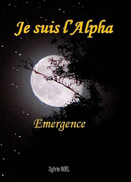 Couverture Je suis l'alpha : Emergence