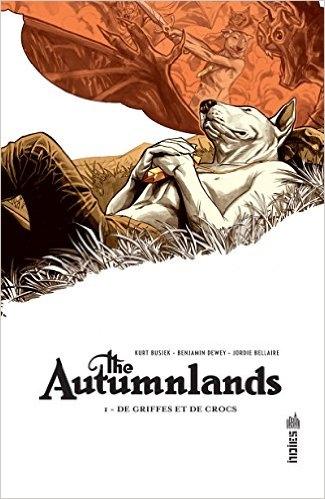 Couverture The autumnlands, tome 1 : De griffes et de crocs