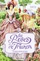 Couverture Les roses de Trianon, tome 1 : Roselys, justicière de l'ombre Editions Bayard (Jeunesse) 2015