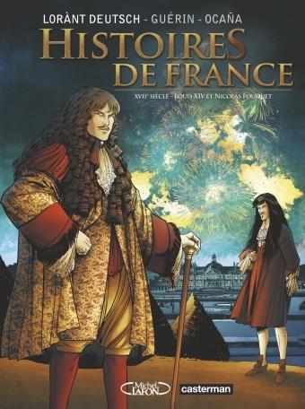 Couverture Histoires de France, tome 2 : Louis XIV et Fouquet