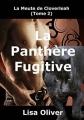 Couverture La meute de Cloverleah, tome 02 : La panthère fugitive Editions Autoédité 2016
