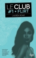Couverture Le club, tome 1 : Flirt Editions JC Lattès (&moi) 2016