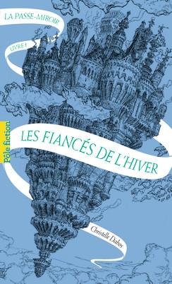 Couverture La Passe-miroir, tome 1 : Les fiancés de l'hiver