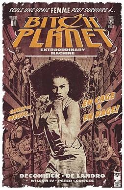 Couverture Bitch Planet, book 1: Extraordinary Machine