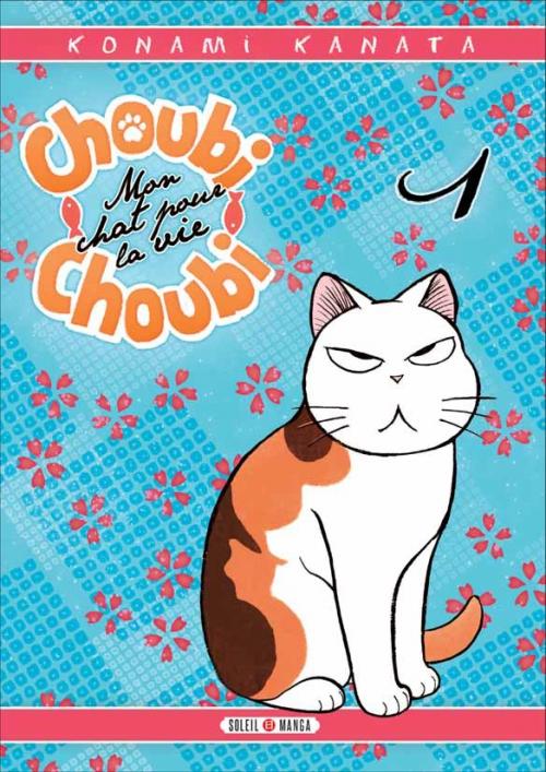 Couverture Choubi Choubi Mon chat pour la vie Tome 1