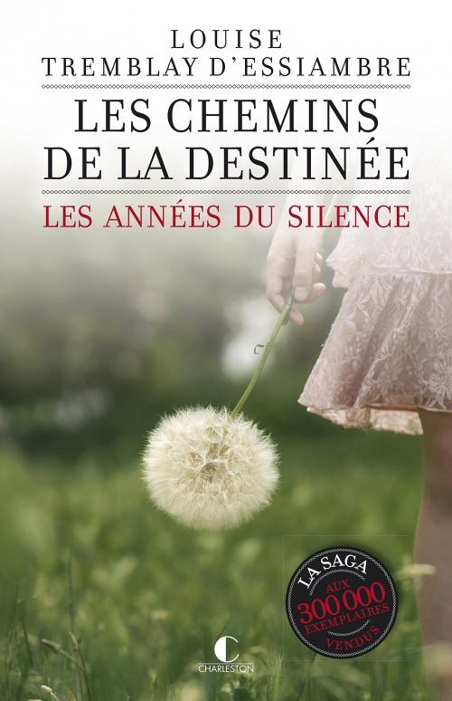 Couverture Les années du silence (Charleston), tome 2 : Les chemins de la destinée