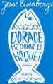 Couverture La dorade me donne le hoquet Editions JC Lattès 2016