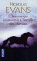 Couverture L'Homme qui murmurait à l'oreille des chevaux Editions Pocket 1998