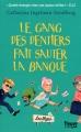 Couverture Le Gang des dentiers, tome 2 : Le gang des dentiers fait sauter la banque Editions 12-21 2015