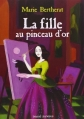 Couverture La Fille au pinceau d'or Editions Bayard (Jeunesse) 2010