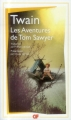 Couverture Les aventures de Tom Sawyer Editions Flammarion (GF) 2014