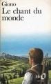 Couverture Le chant du monde Editions Folio  1990