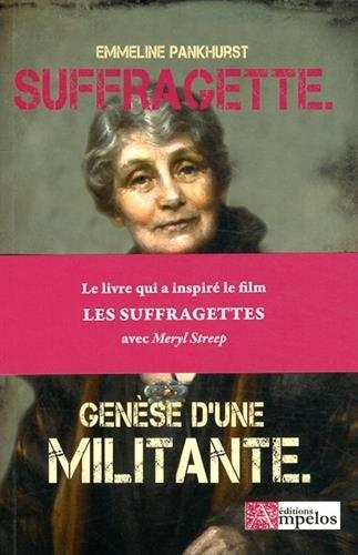 Couverture Suffragette : Genèse d'une militante