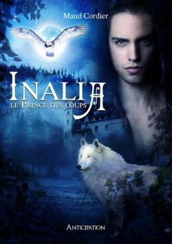 Couverture Inalia, tome 1 : Le prince des loups
