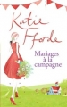 Couverture Mariages à la campagne Editions de Noyelles 2016