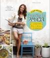 Couverture C'est décidé, j'arrête le sucre Editions Larousse (Cuisine) 2015