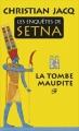 Couverture Les enquêtes de Setna, tome 1 : La tombe maudite Editions France Loisirs (Romans historiques) 2014