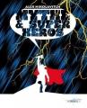 Couverture Mythe & Super-héros Editions Les Moutons Electriques (Bibliothèque des miroirs) 2011