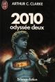 Couverture 2010 : Odyssée deux Editions J'ai Lu 1984