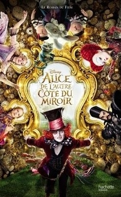Couverture Alice de l'autre côté du miroir : Le livre du film de Tim Burton